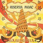 Riserva Moac - Babilonia