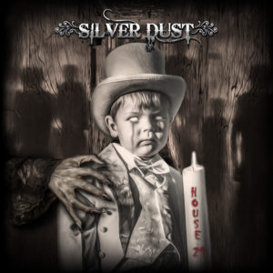 Silver Dust – House 21