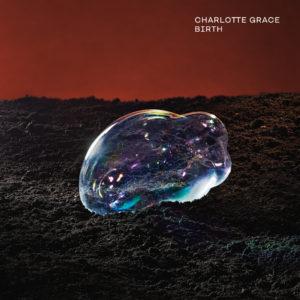 Charlotte Grace – Birth