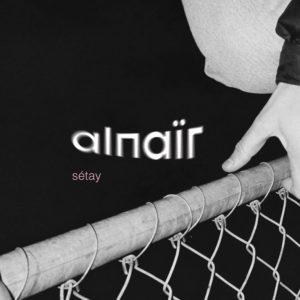 Sétay – Alnaïr