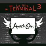 Anach Cuan - La Fille au Terminal 3