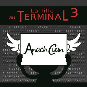 Anach Cuan – La Fille au Terminal 3