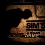 Sim's - Dernière arme
