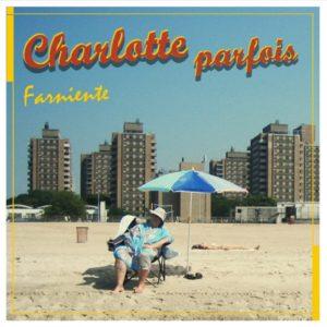 Charlotte Parfois – Farniente