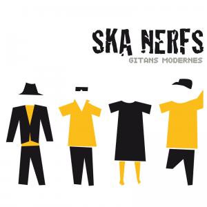 Ska Nerfs – Gitans Modernes