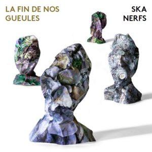 Ska Nerfs – La fin de nos gueules
