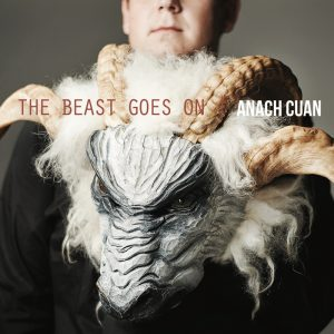 Anach Cuan – The Beast Goes On