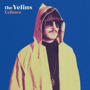 The Yelins – Echoes