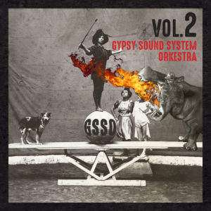 Gypsy Sound System Orkestra – VOL.2